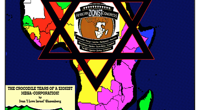 The Zionist Infestation Of Africa Revisited: The More Details, The More Devils