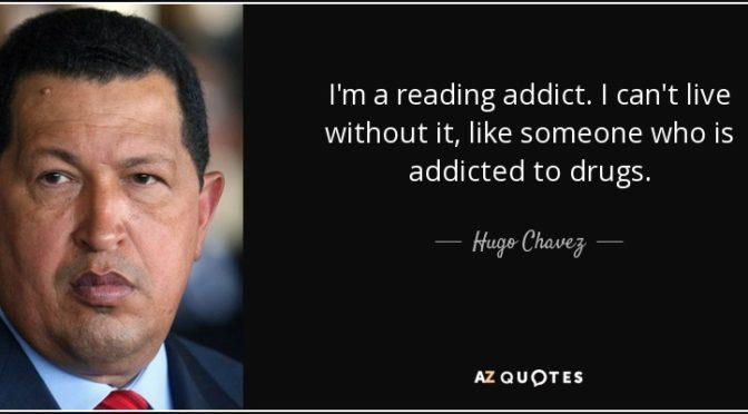 Reading Is Resistance: Required Reading For Understanding El Comandante Hugo Chavez