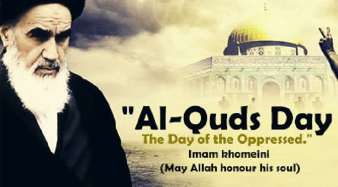 On This 38th Annual International Al-Quds Day, We Must Treat 'Israel' As A Global Problem And Strive To End It