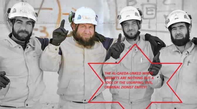 "Crushing Blow To The ""Syrian Revolution"" Narrative: 'Israel' Rescues Al-Qaeda-Linked White Helmets"