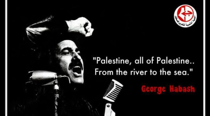 PFLP Founder George Habash Would Be 92 Today And All Strugglers For The Palestinian Cause Owe Him A Huge Debt