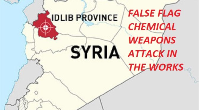 As Syria Requests Hizbullah's Extended Presence Post-Liberation, Western ZOGs Gear Up For Chemical False Flag In Idlib