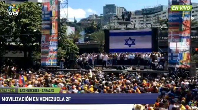 New Age Contras: Venezuelan Oppositionists Display 'Israeli' Flag At Coup Rally, Confirming Further They're Dogs Of Shlomo